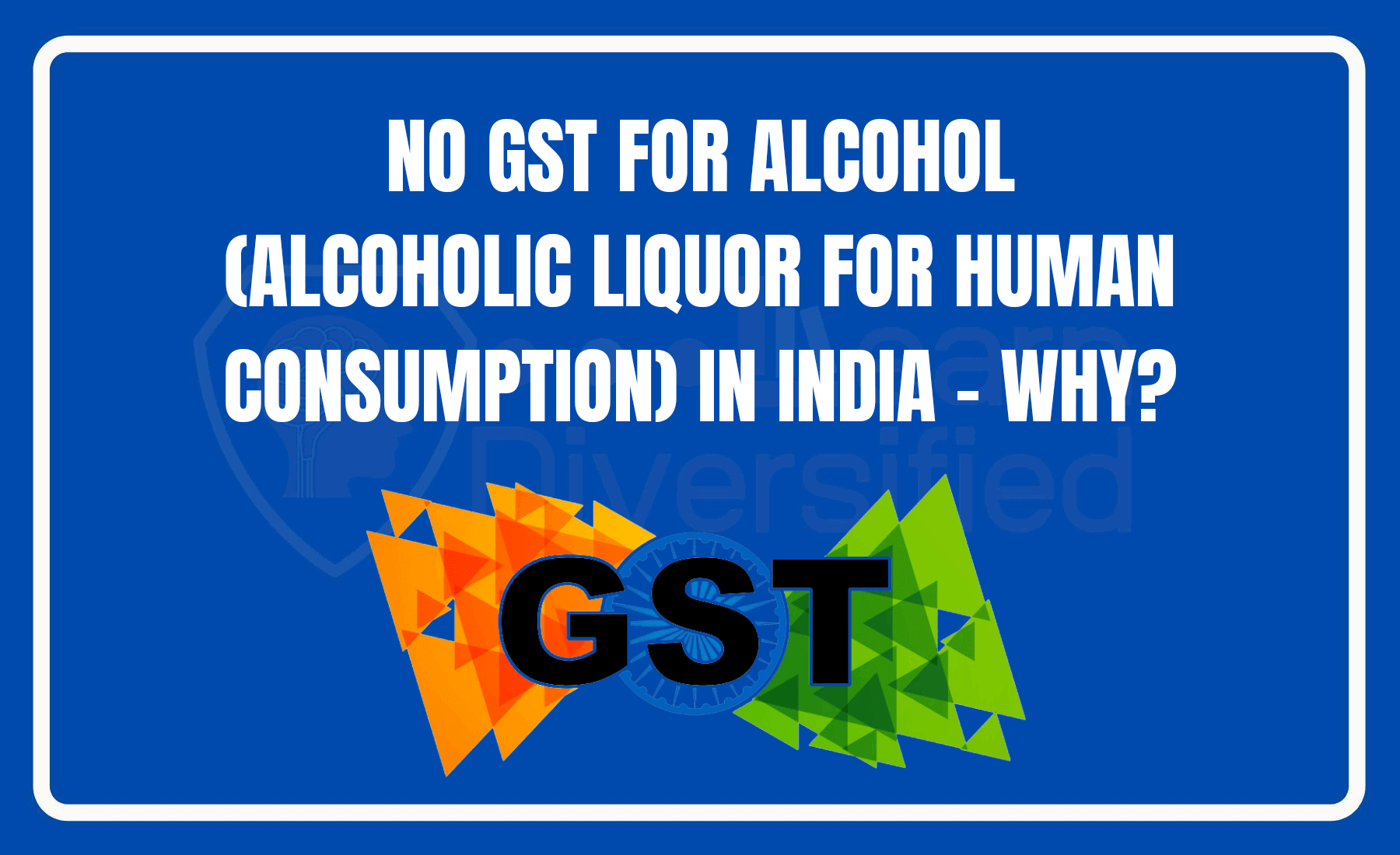 No GST for alcohol