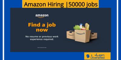 Amazon Hiring 50000 jobs