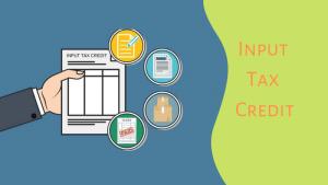 GST- Input Tax Credit