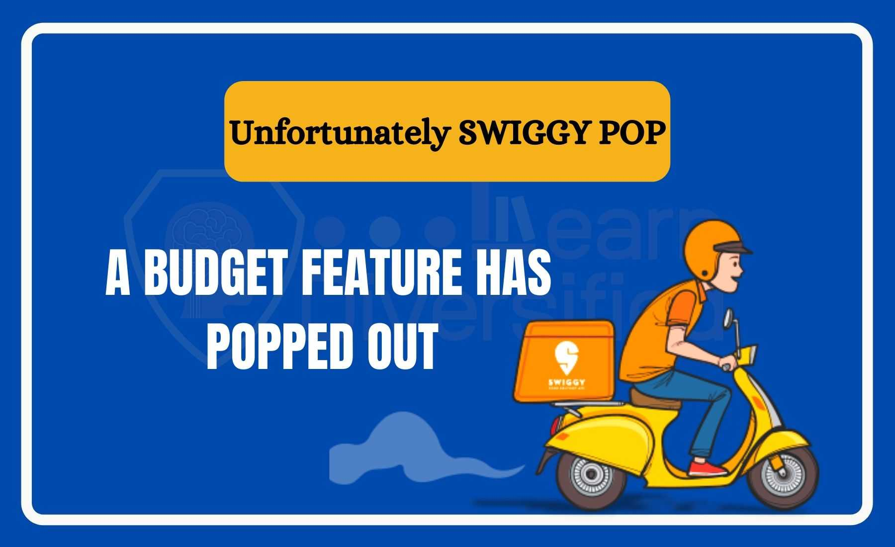 swiggy pop