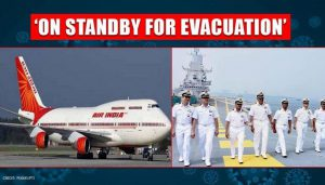 Massive Evacuation of 14000 Indians - 13 countries, 64 flights, 3 navy warships