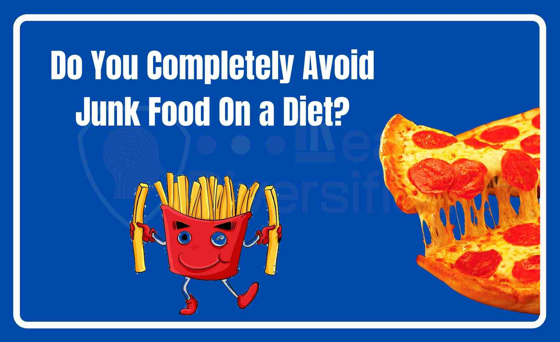 junk food on a diet