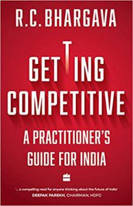 """Getting Competitive: A Practitioner's Guide for India"""