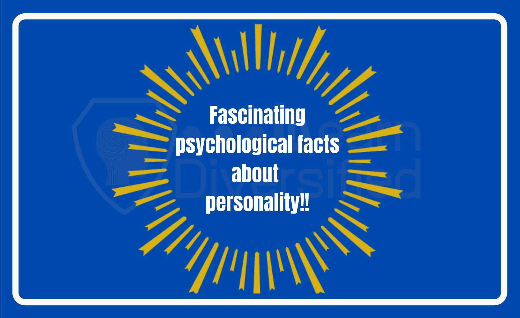 Fascinating facts about personality