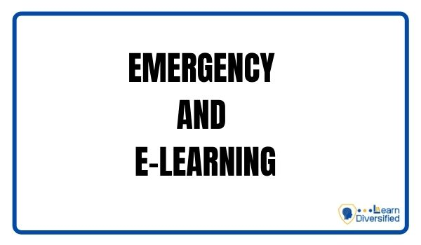 EMERGENCY AND E-LEARNING