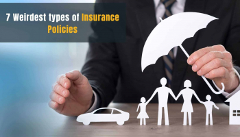7 Weirdest types of Insurance Policies
