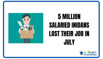 5 MILLION SALARIED INDIANS LOST THEIR JOB IN JULY
