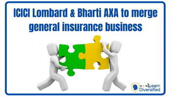 ICICI Lombard, Bharti AXA to merge general Insurance business