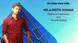 Ajeeth Kumar – Journey of a Graduate Engineer to a Digital Marketer