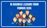 10 business lessons from famous CEOs