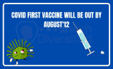 COVID first vaccine will be out by August 12