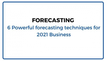 Forecasting |5 Importance of Forecasting| 6 Powerful forecasting techniques for 2021 Business