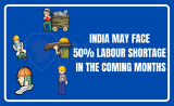 India may face 50% labour shortage in the coming months