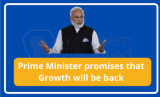 Prime Minister promises to bring back growth to Industrialists