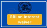 RBI clarifies SC on Interest waiver