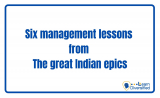 6 MANAGEMENT LESSONS FROM THE GREAT INDIAN EPICS