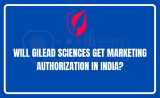 Will Gilead sciences get marketing authorization in India?